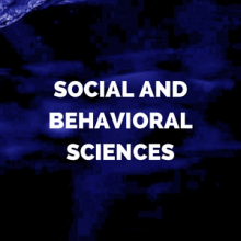 social and behavioral sciences