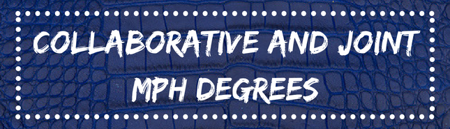 collaborative and joint mph degrees
